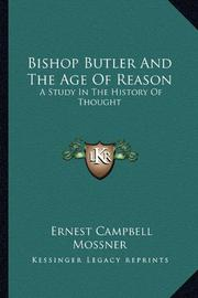 BISHOP BUTLER AND THE AGE OF REASON by K. C. Mossner