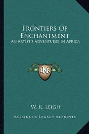 FRONTIERS OF ENCHANTMENT by W. R. Leigh