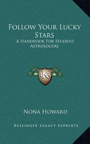 FOLLOW YOUR LUCKY STARS by Nona Howard