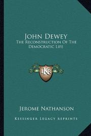 JOHN DEWEY by Jerome Nathanson