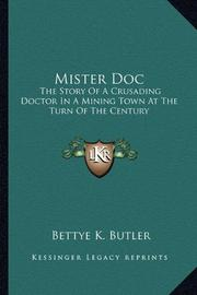 MISTER DOC by Bettye K. Butler
