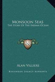 MONSOON SEAS by Alan J. Villiers