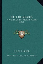 RED BLIZZARD by Clay Fisher