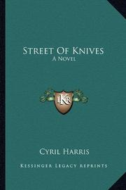 STREET OF KNIVES by Cyrill Harris