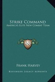 STRIKE COMMAND by Frank Harvey