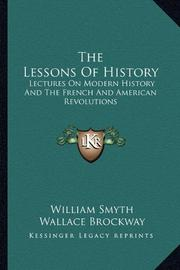 THE LESSONS OF HISTORY by William Smyth