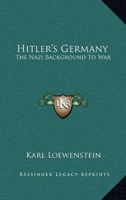 HITLER'S GERMANY: The Nazi Background to War by Karl Loewenstein