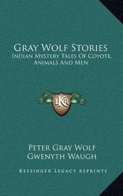 GRAY WOLF STORIES by Peter Gray Wolf