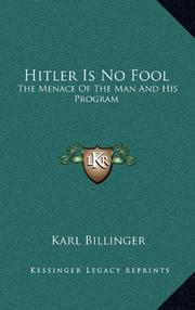HITLER IS NO FOOL by Karl Billinger