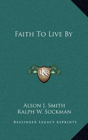 FAITH TO LIVE BY by Alson Smith