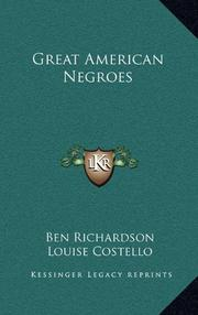 GREAT AMERICAN NEGROES by Ben Richardson