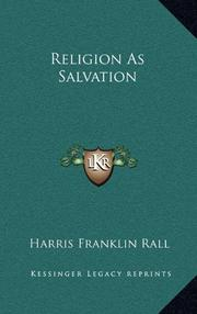 RELIGION AS SALVATION by Harris Franklin Rall