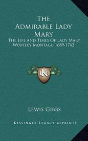 THE ADMIRABLE LADY MARY by Lewis Gibbs