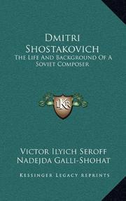 DMITRI SHOSTAKOVICH by Victor Seroff