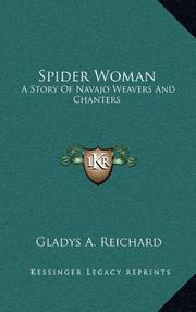 SPIDER WOMAN by Gladys A. Reichard