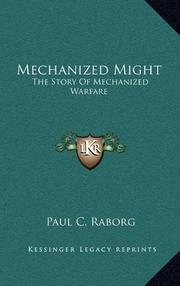 MECHANIZED MIGHT by Maj. Paul C. Raborg