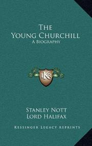 THE YOUNG CHURCHILL by Stanley Nott