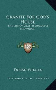 GRANITE FOR GOD'S HOUSE by Doran Whalen