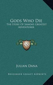 GODS WHO DIE by Julian Dana