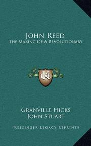 JOHN REED by Granville with the assistance of John Stua Hicks