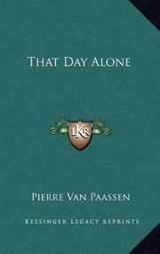 THAT DAY ALONE by Plerr Van Paassen