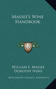 MASSEE'S WINE HANDBOOK by William E. Massee