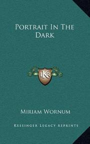 PORTRAIT IN THE DARK by Miriam Wornum