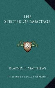 THE SPECTER OF SABOTAGE by Blayney F. Matthews