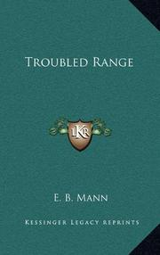 TROUBLED RANGE by E. B. Mann