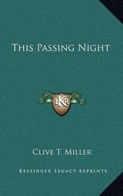 THIS PASSING NIGHT by Clive Miller