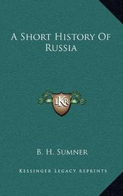 A SHORT HISTORY OF RUSSIA by B.H. Sumner