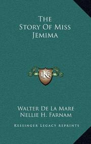 THE STORY OF MISS JEMIMA by Walter de la Mare