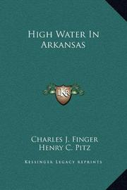 HIGH WATER IN ARKANSAS by Charles J. Finger