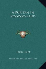 A PURITAN IN VOODOO-LAND by Edna Taft
