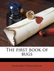THE FIRST BOOK OF BUGS by Margaret Williamson