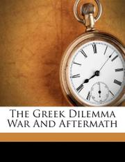 THE GREEK DILEMMA by William H. McNeill