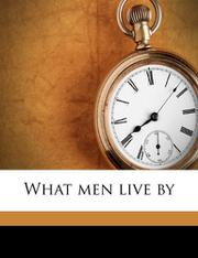 WHAT MEN LIVE BY by Leo Tolstoy
