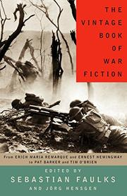 THE VINTAGE BOOK OF WAR FICTION by Sebastian Faulks