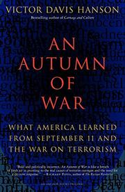 AN AUTUMN OF WAR by Victor Davis Hanson