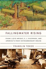 FALLINGWATER RISING by Franklin Toker