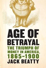 AGE OF BETRAYAL by Jack Beatty