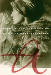ANNA OF ALL THE RUSSIAS by Elaine Feinstein