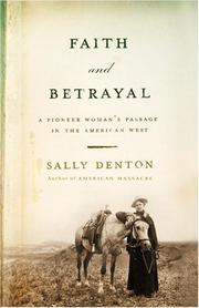FAITH AND BETRAYAL by Sally Denton