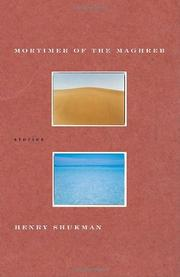 MORTIMER OF THE MAGHREB by Henry Shukman