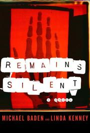 REMAINS SILENT by Michael Baden