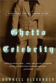 GHETTO CELEBRITY by Donnell Alexander