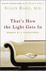 THAT'S HOW THE LIGHT GETS IN by Susan Rako