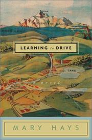 LEARNING TO DRIVE by Mary Hays