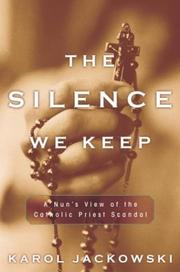 THE SILENCE WE KEEP by Karol Jackowski