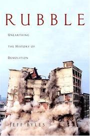 RUBBLE by Jeff Byles